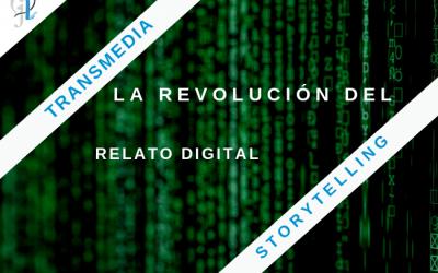 Transmedia Storytelling: la revolución digital