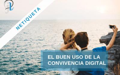 Netiqueta: el buen uso de la convivencia digital