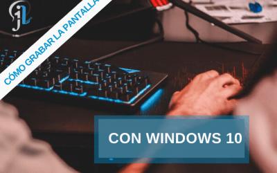 ¿Cómo grabar la pantalla con el grabador de Windows 10?